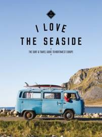 I Love The Seaside Surf and travel guid Northwest Europe